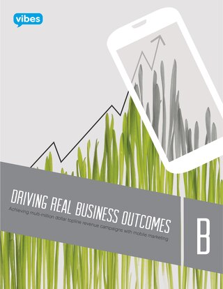 B | Driving Real Business Outcomes