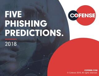 2018 Cofense Phishing Predictions