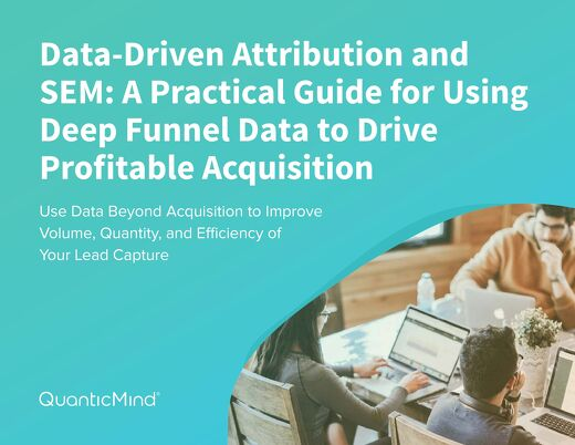 [eBook] Deep Funnel Data Attribution & SEM Performance