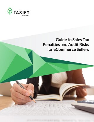 Infographic: Definitive Guide to Sales Tax Penalties and Audit Risks for eCommerce.