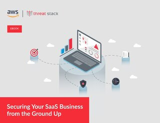 Securing Your SaaS Business from the Ground Up