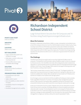 [Case Study] Pivot3 Secures Richardson ISD Campuses with HCI