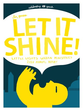 Annual Report 2010: Let it Shine