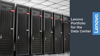 Lenovo Portfolio for the Data Center