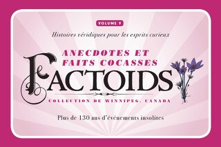 Factoids, collection de Winnipeg Volume 9