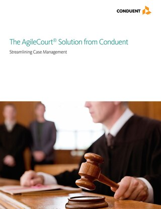 The AgileCourt Solution from Conduent
