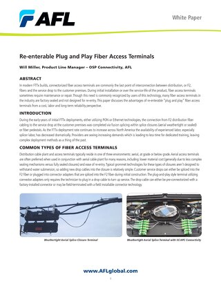 Re-enterable Plug and Play Fiber Access Terminals