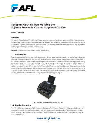 Stripping Optical Fibers Utilizing the Fujikura Polyimide Coating Stripper (PCS-100)