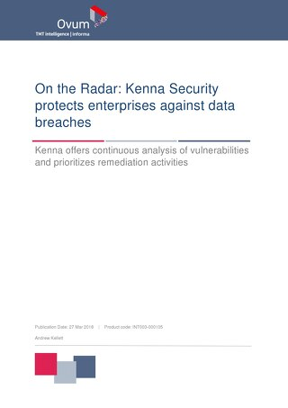 Ovum On the Radar: Kenna Security Protects Enterprises