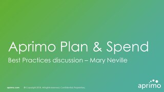 Best Practices in Plan & Spend - Mary Neville [Aprimo Sync! London]