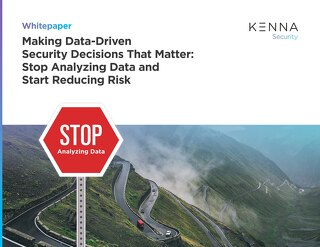 Making Data-Driven Security Decisions That Matter: Stop Analyzing Data and Start Reducing Risk