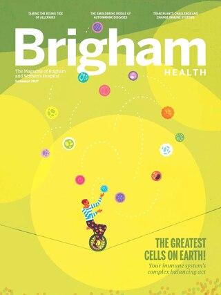 Brigham Health Magazine Summer 2017