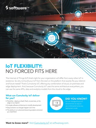 Flexibility—no forced fits with Cumulocity IoT