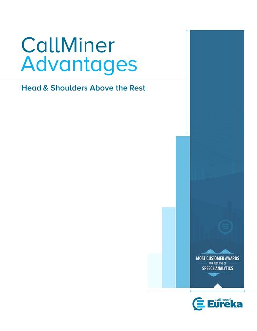 CallMiner Advantages: Head & Shoulders Above the Rest