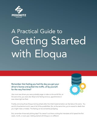 Practical Guide to Getting Started with Eloqua
