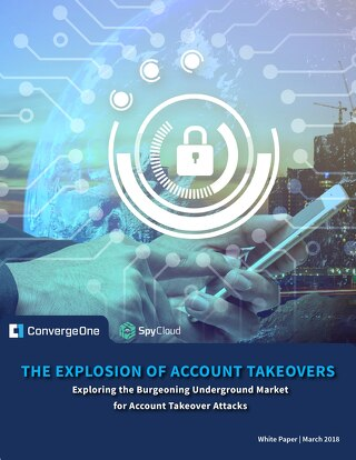 Cybersecurity White Paper: The Explosion of Account Takeovers
