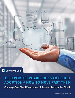 Cloud Services Whitepaper: 15 Reported Roadblocks to Cloud Adoption + How to Move Past Them