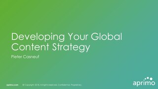 Developing Your Global Content Strategy - Pieter Casneuf [Aprimo Sync! Chicago]