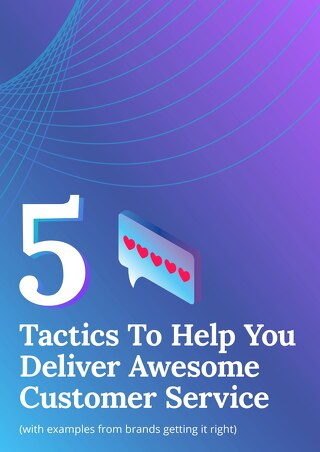 5 Tactics to Help You Deliver Awesome Customer Service