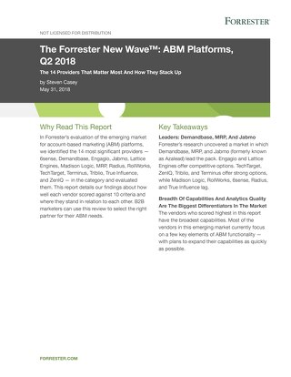 The Forrester New Wave(TM): ABM Platforms Q2 2018  |  Engagio