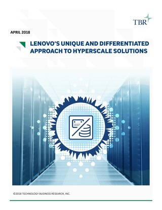 Lenovo's unique and differentiated approach to Hyperscale Solutions