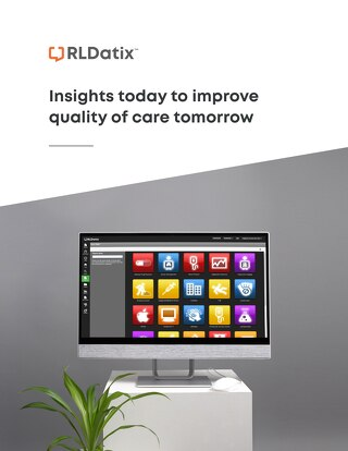 Insights today to improve the quality of care tomorrow