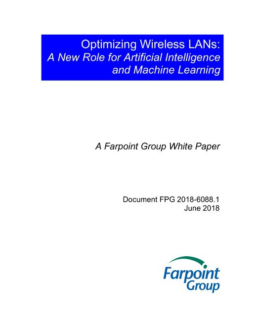 Optimizing Wireless LANs: A New Role for Artificial Intelligence and Machine Learning