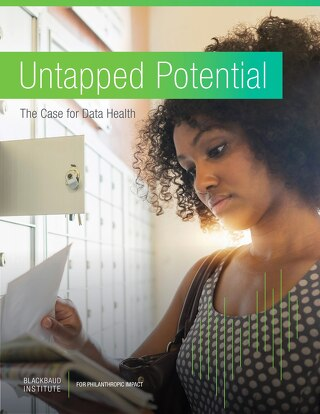 Untapped Potential: The Case for Data Health
