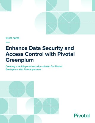 Enhance Data Security with Pivotal Greenplum