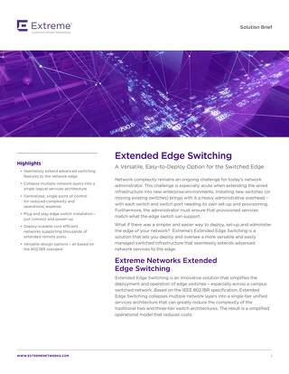 Extended Edge Switching: A Versatile, Easy-to-Deploy Option for the Switched Edge