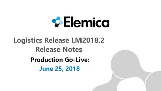 [RELEASE NOTIFICATION] Elemica Logistics Management PROD Release ¬ 23-JUNE-2018