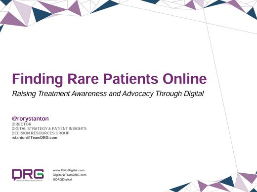 Finding Rare Patients Online - Raising Treatment Awareness and Advocacy Through Digital