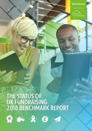 The Status of UK Fundraising - 2018 Benchmark Report