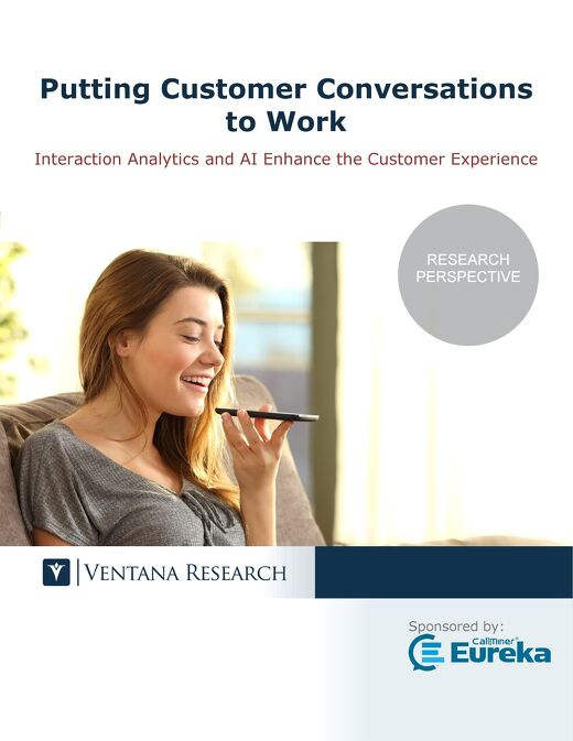 Ventana Research: Putting Customer Conversations to Work