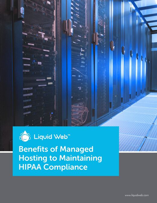 Benefits of Managed Hosting to Maintaining HIPAA Compliance