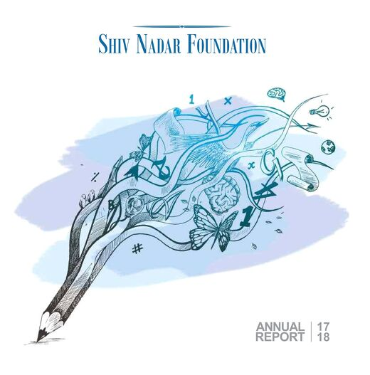 Shiv Nadar Foundation Annual Report 2017-18