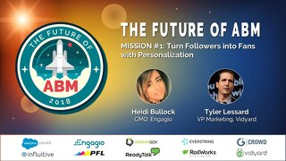 [Future of ABM Webinar Series] Mission 1: Turn Followers into Fans with Personalization | Slides