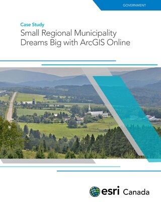 Small Regional Municipality Dreams Big with ArcGIS Online