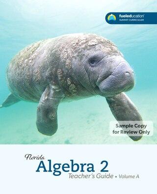 FLORIDA Algebra 2 Teacher's Guide Vol. A