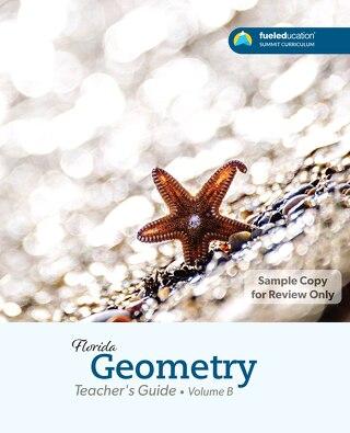 FLORIDA Geometry Teacher's Guide Vol. B