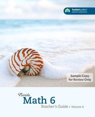 FLORIDA Math 6  Teacher's Guide Vol. A