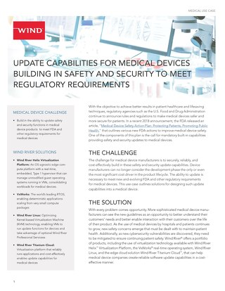 Update Capabilities for Medical Devices Building in Safety and Security to Meet Regulatory Requirements