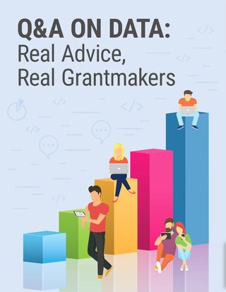 Q&A on Data: Real Advice, Real Grantmakers