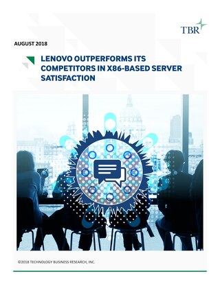 TBR - Lenovo Outperforms its Competitors in x86-based Server Customer Satisfaction 1H18