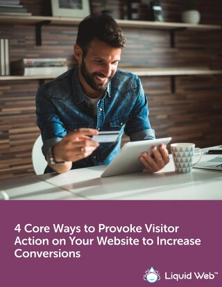 4 Core Ways to Provoke Visitor Action on Your Website to Increase Conversions