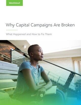 White Paper: Why Capital Campaigns are Broken