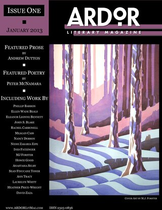 ARDOR Literary Magazine - Issue One, Jan. 2013