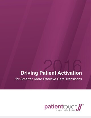 Driving Patient Activation for Smarter, More Effective Care Transitions Whitepaper (Sept 2016)