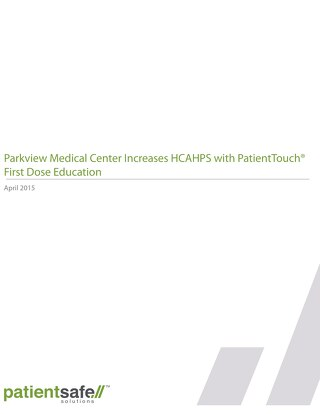 Parkview Medical Center Increases HCAHPS with PT First Dose Education Case Study (2015)