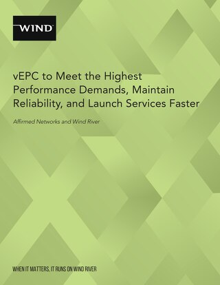 vEPC to Meet the Highest Performance Demands, Maintain Reliability, and Launch Services Faster